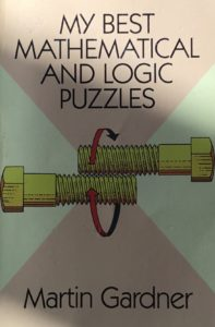 My Best Mathematical and Logic Puzzles by Martin Gardener